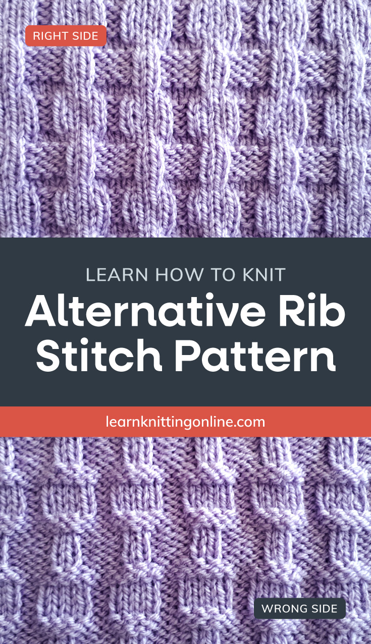 """Lilac knitted fabric with a alternating rib pattern followed by a text area that says """"Learn how to knit: Alternative Rib Stitch Pattern, learnknittingonline.com"""" and a back side of the lilac knitted fabric with a alternating rib"""