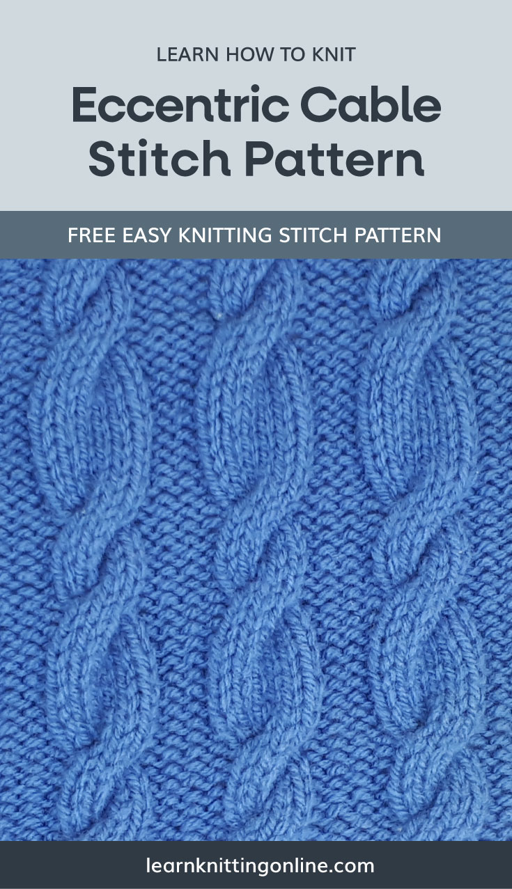 """A text area that says """"Learn how to knit: Eccentric Cable Stitch Pattern, learnknittingonline.com"""" and a blue knitted eccentric cable fabric swatch"""