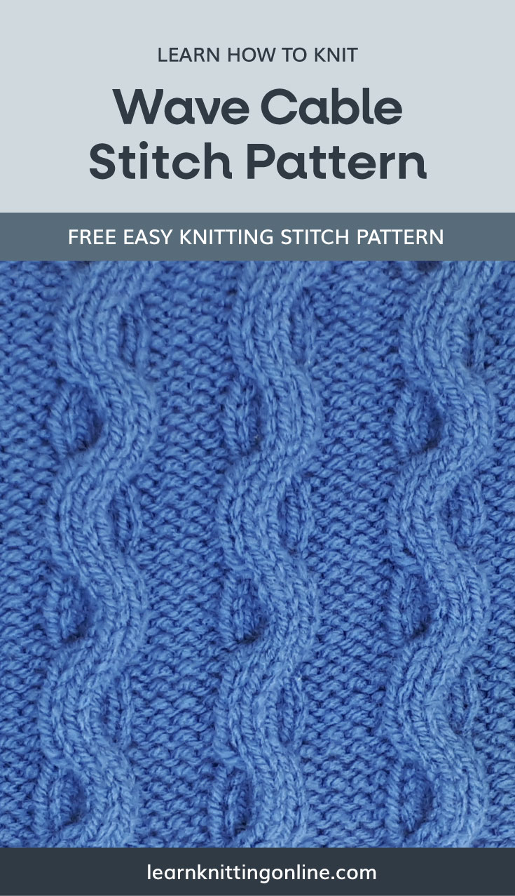 """A text area that says """"Learn how to knit: Wave Cable Stitch Pattern, learnknittingonline.com"""" and a blue knitted cable fabric swatch"""