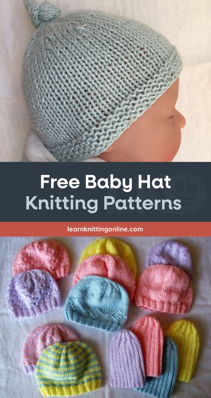"""Photo of baby doll wearing a light blue knitted hat followed by a text area which says """"Free Baby Hat Knitting Patterns, learnknittingonline.com"""" followed by another photo of pastel colored knitted baby hats"""