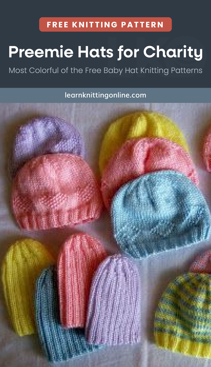 """Text area which says """"Preemie Hats for Charity – Most Colorful of the Free Baby Hat Knitting Patterns, learnknittingonline.com"""" followed by a photo of pastel colored knitted baby hats"""