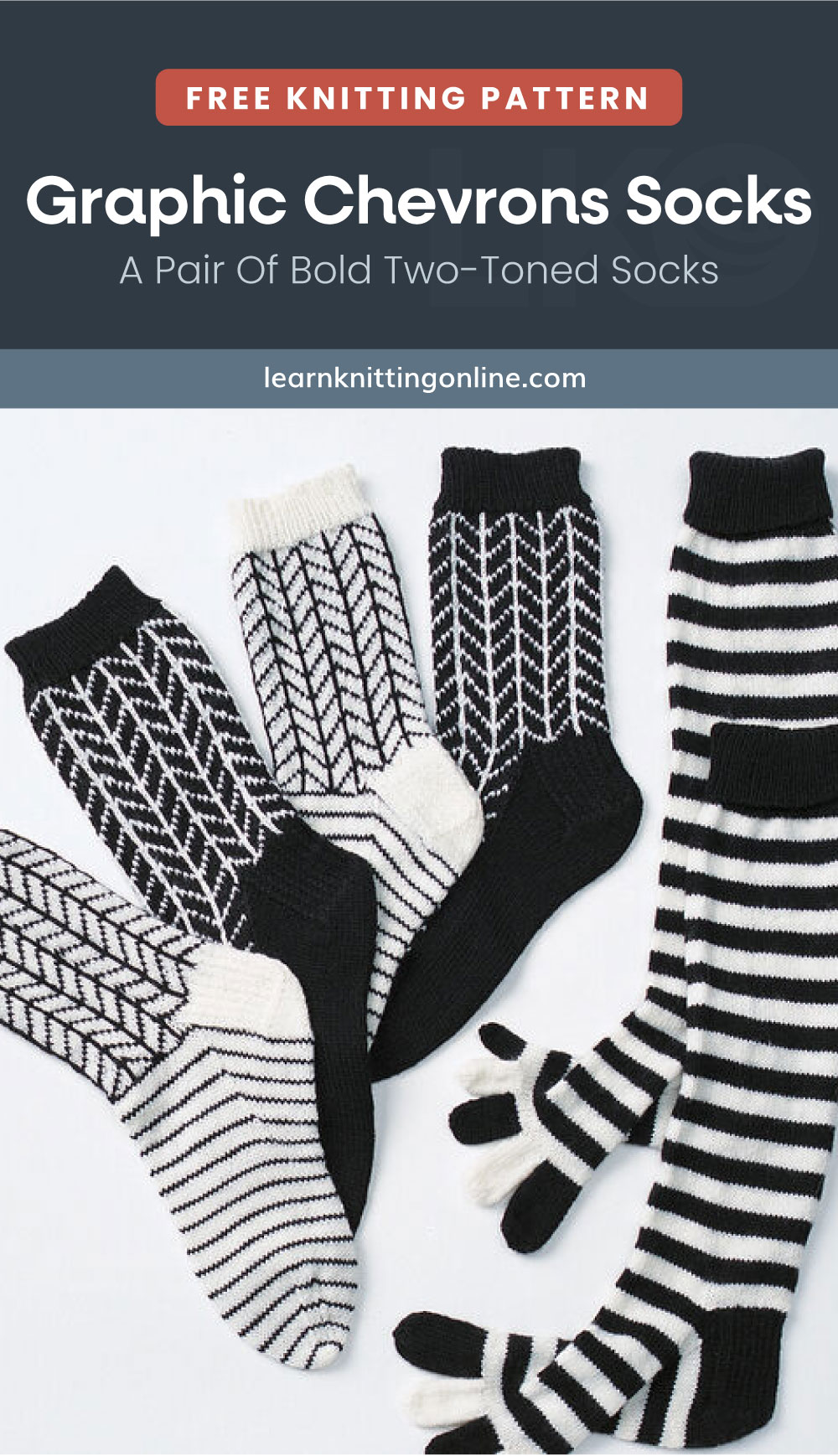 """Text area which says """"Free Knitting Pattern: Graphic Chevrons Socks - A Pair Of Bold Two-Toned Socks, learnknittingonline.com"""" followed by three pairs of black and white knitted socks with different chevron patterns"""