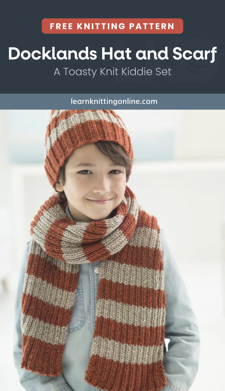 """Text area which says """"Free Knitting Pattern: Docklands Hat and Scarf - A Toasty Knit Kiddie Set, learnknittingonline.com"""" followed by a smiling lad wearing a knitted set of striped hat and scarf"""