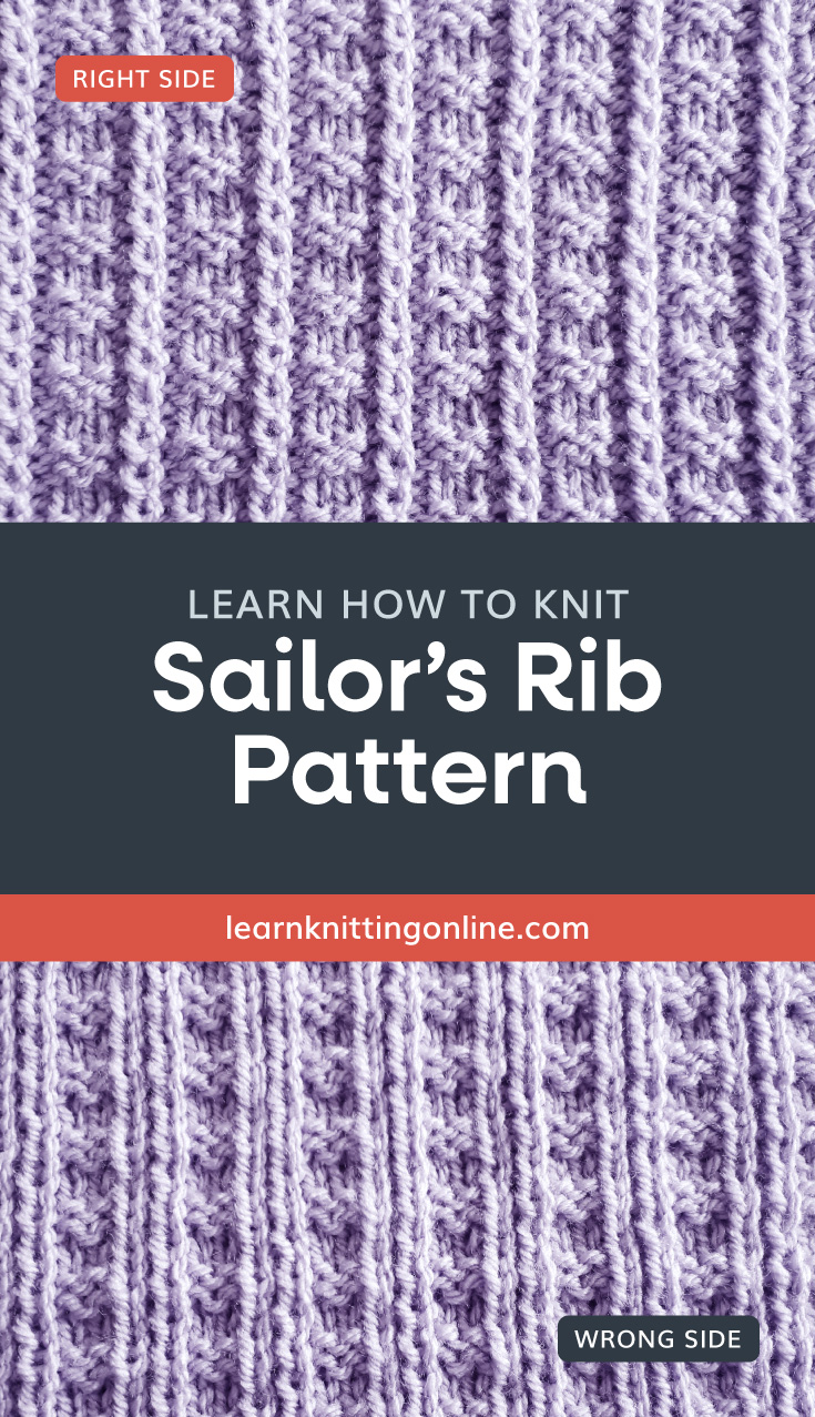 """Photo of a periwinkle knitted fabric with a vertical stripe pattern followed by a text area that says """"Learn how to knit Sailor's Rib Pattern, learnknittingonline.com"""" and a back side photo of a periwinkle knitted fabric with a vertical stripe below"""
