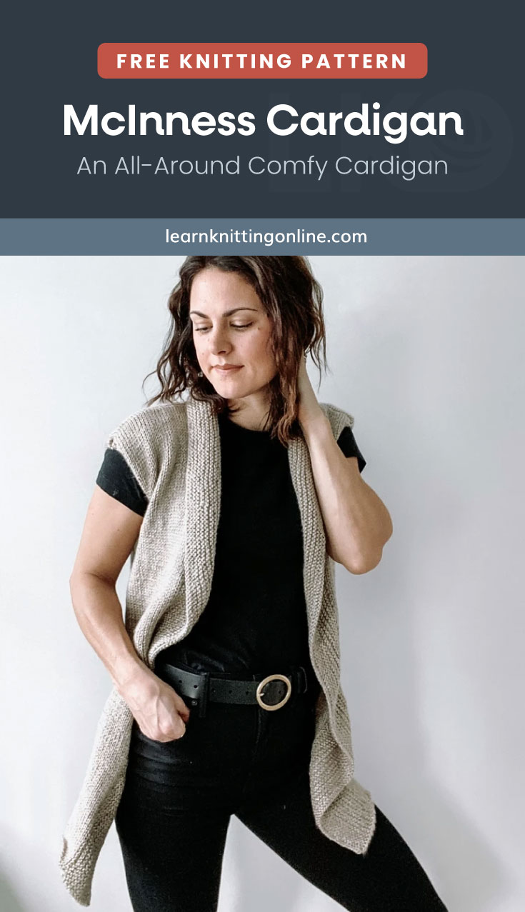 """Text area which says """"Free Knitting Pattern: McInness Cardigan – An All-Around Comfy Cardigan, learnknittingonline.com"""" followed by a woman wearing a sleeveless knitted cardigan"""