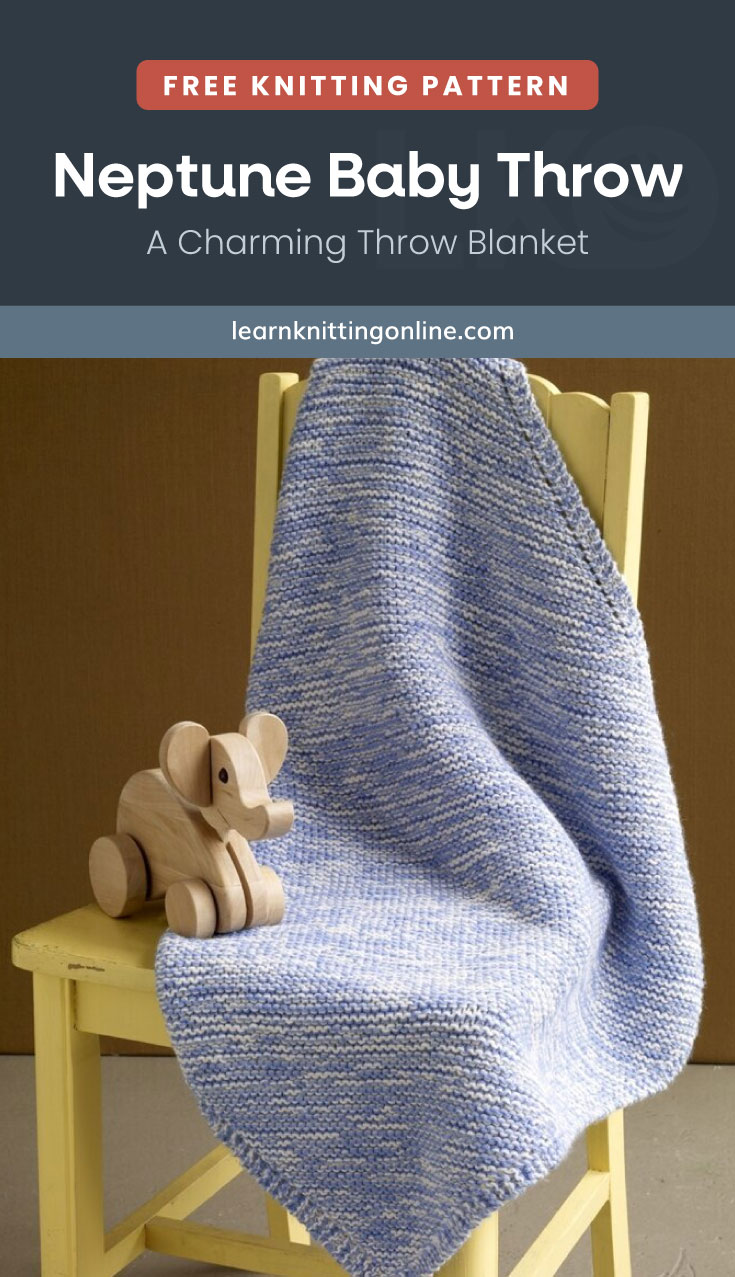 """Text area which says """"Free Knitting Pattern: Neptune Baby Throw – A Charming Throw Blanket, learnknittingonline.com"""" followed by a blue knitted baby throw draped over a chair with a wooden elephant toy"""