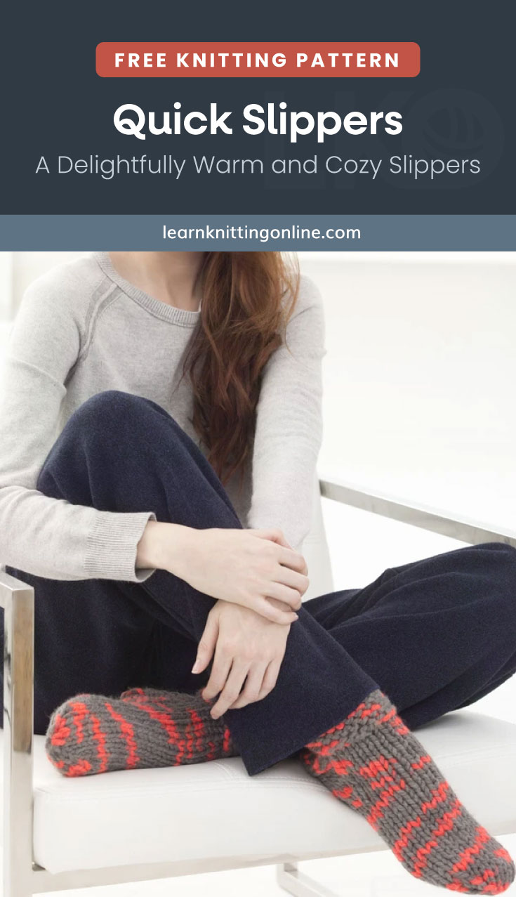 """Text area which says """"Free Knitting Pattern: Quick Slippers – A Delightfully Warm and Cozy Slippers, learnknittingonline.com"""" followed by a woman wearing a pair of knitted socks with fuzzy line patterns"""