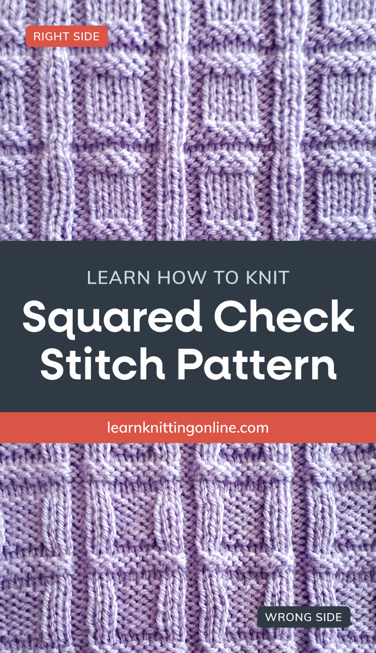 """Lilac knitted fabric with a square geometric pattern followed by a text area that says """"Learn how to knit: Squared Check Stitch Pattern, learnknittingonline.com"""" and a back side of the lilac knitted fabric with a square geometric pattern"""