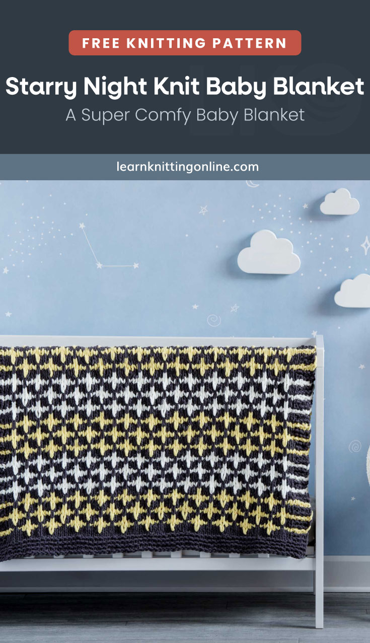 """Text area which says """"Free Knitting Pattern: Starry Night Knit Baby Blanket – A Super Comfy Baby Blanket, learnknittingonline.com"""" followed by a star-patterned knitted baby blanket hanging on the side of a crib"""