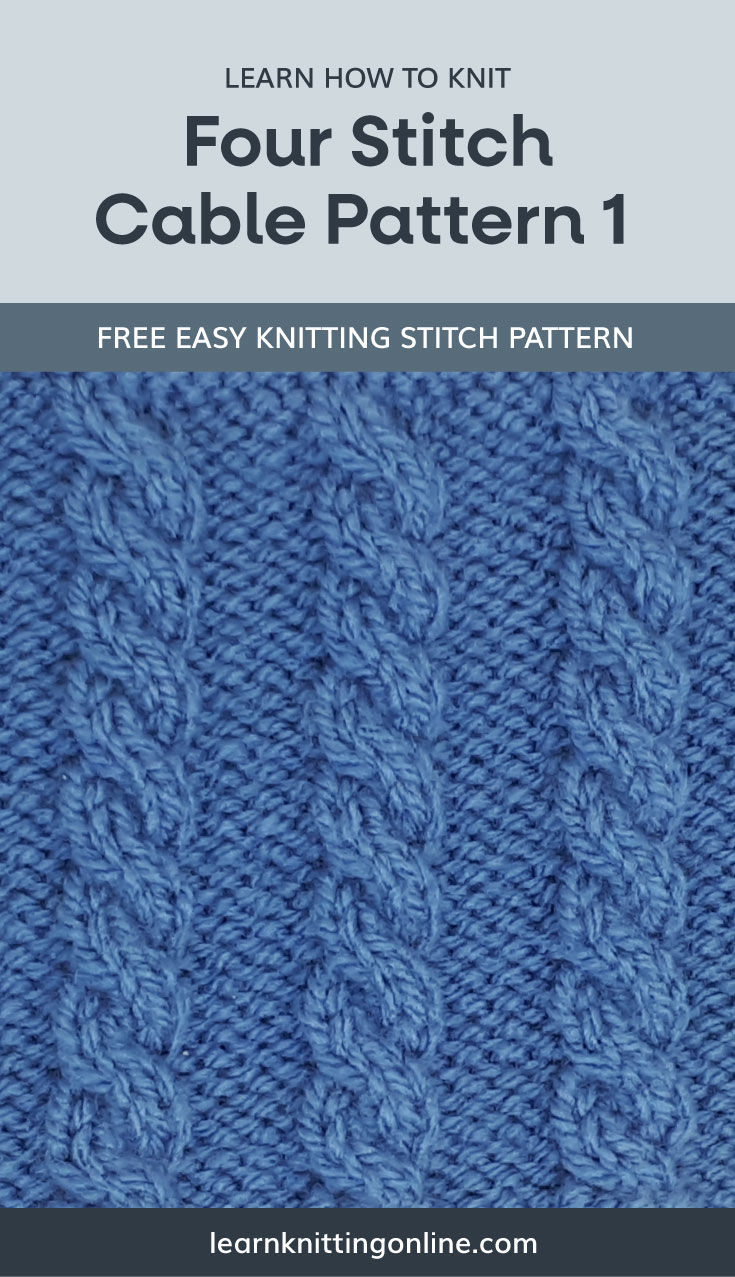 """A text area that says """"Learn how to knit: Four Stitch Cable Pattern 1, learnknittingonline.com"""" and a blue knitted cable fabric swatch"""