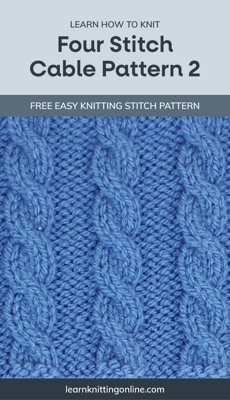 """A text area that says """"Learn how to knit: Four Stitch Cable Pattern 2, learnknittingonline.com"""" and a blue knitted cable fabric swatch"""